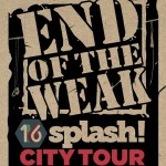 END OF THE WEAK SPLASH! CITYTOUR  - Kopie - Kopie